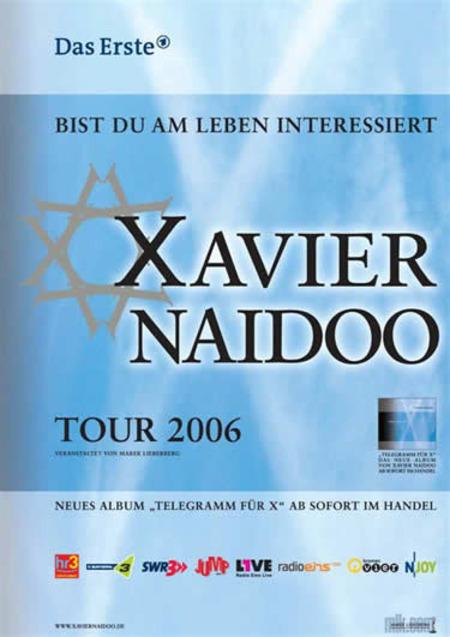 Xavier Naidoo: Bist Du am Leben interessiert - Tour 2006