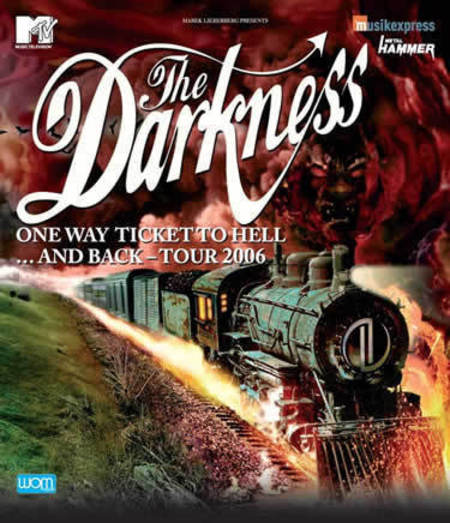 The Darkness: One Way Ticket To Hell... And Back - Tour 2006
