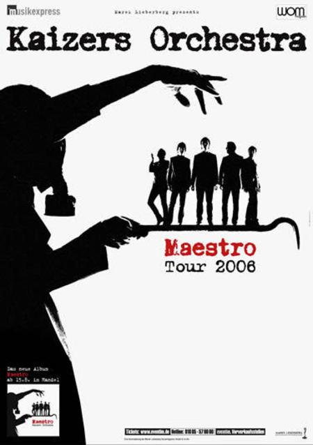Kaizers Orchestra: Maestro Tour 2006