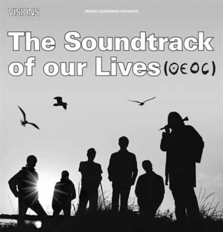 The Soundtrack Of Our Lives: Live 2006