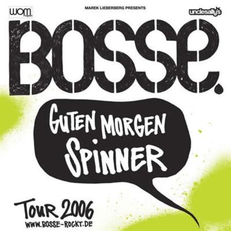 Bosse: Guten Morgen Spinner Tournee 2006