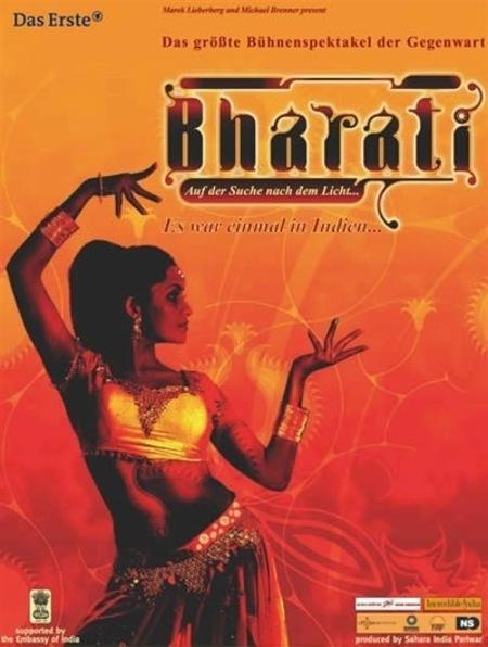 Bharati: Es war einmal in Indien +++ BHARATI +++ Das größte Bühnenspektakel der Gegenwart