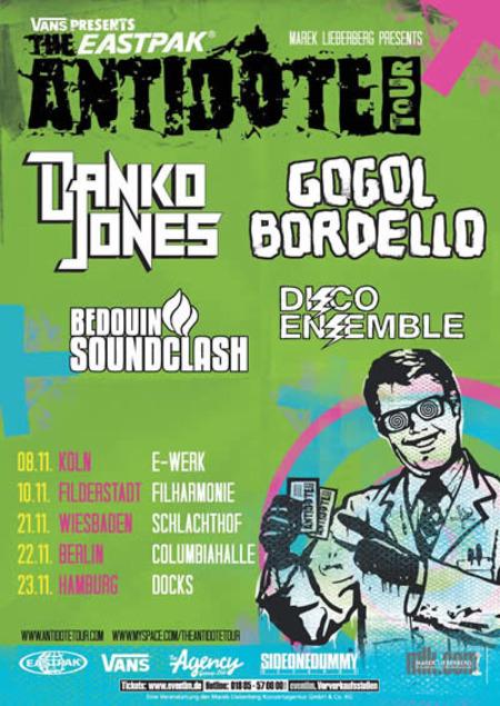 DANKO JONES * GOGOL BORDELLO * DISCO ENSEMBLE * BEDOUIN SOUN: Vans presents the Eastpak ANTIDOTE Tour