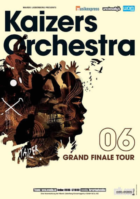 Kaizers Orchestra: Grand Finale Tour 2006