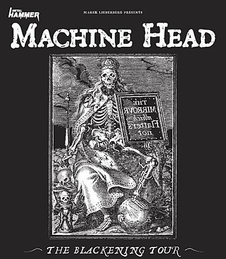 Machine Head: The Blackening Tour