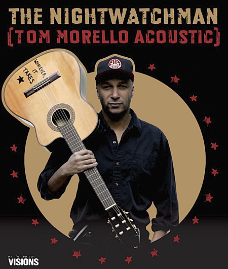 The Nightwatchman: Tom Morello - solo & acoustic