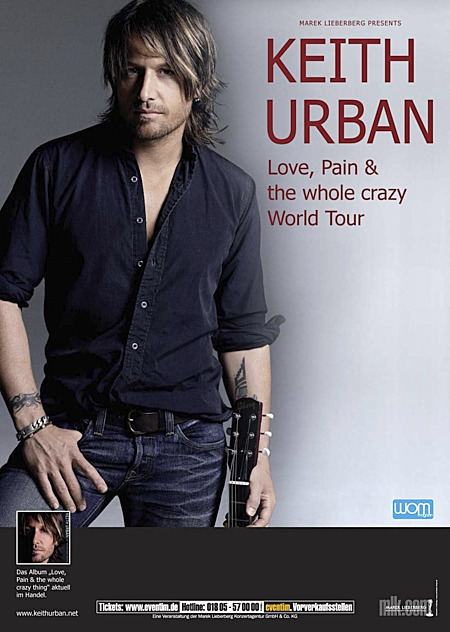 Keith Urban: Love, Pain & the whole crazy World Tour 2007