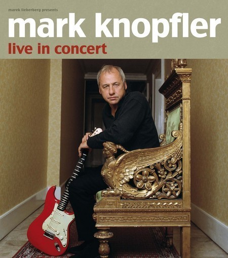 Mark Knopfler: Live In Concert 2008