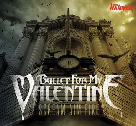 Bullet For My Valentine: Scream Aim Fire Tour 2008