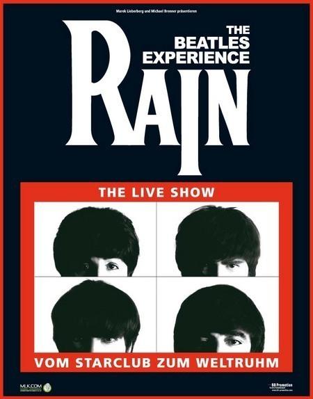 Rain: The Live Show - Vom Starclub zum Weltruhm 2008